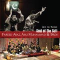 Fareed Ayaz, Abu Muhammad & Bros 'SOUL OF THE SUFI'