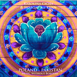 Karolina Cicha & Shafqat Ali Khan 'POLAND - PAKISTAN. MUSIC WITHOUT BORDERS'