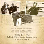 'EARLY POST-WAR POLISH FOLK MUSIC RECORDINGS (1945-1950)'