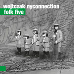 Wojtczak NYConnection - FOLK FIVE