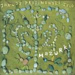 Janusz Prusinowski Trio - MAZURKI