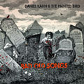 Daniel Kahn & The Painted Bird 'BAD OLD SONGS'