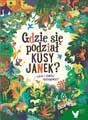 Kaja i Janusz Prusinowscy - GDZIE SIĘ PODZIAŁ KUSY JANEK?